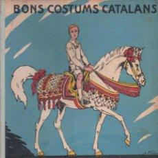Libros antiguos: BONS COSTUMS CATALANS : ELS TRES TOMBS (FOMENT DE PIETAT, 1934). Lote 153450386