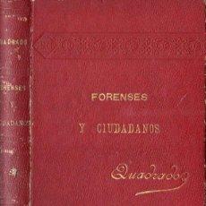 Libros antiguos: JOSÉ MARÍA QUADRADO : FORENSES Y CIUDADANOS (AMENGUAL MUNTANER 1895) DISENSIONES CIVILES DE MALLORCA. Lote 153450950