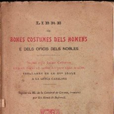 Libros antiguos: J. CESSULIS : LIBRE DE BONES COSTUMES DELS HOMENS SOBRE LO JOCH DELS SCACHS (ALTÉS, 1902) AJEDREZ. Lote 153451942