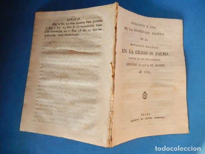 Libros antiguos: Publicación y Jura de la Constitución Política de la Monarquía Española. Palma. Baleares. 1812. - Foto 4 - 153477906