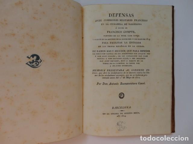 DEFENSAS ANTE COMISIONES MILITARES FRANCESAS EN LA CIUDADELA DE BARCELONA - A. BUENAVENTURA GASSÓ (Libros Antiguos, Raros y Curiosos - Historia - Otros)