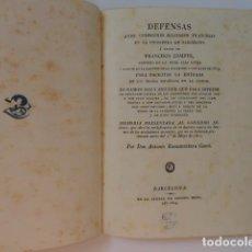 Libros antiguos: DEFENSAS ANTE COMISIONES MILITARES FRANCESAS EN LA CIUDADELA DE BARCELONA - A. BUENAVENTURA GASSÓ. Lote 153574322