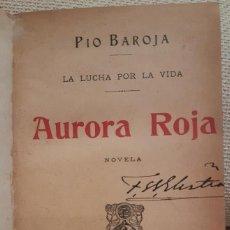 Libros antiguos: 1904. AURORA ROJA. PIO BAROJA. PRIMERA EDICIÓN.. Lote 144122646