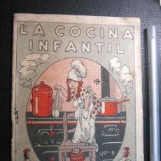 Libros antiguos: 1920 - LIBRO LA COCINA INFANTIL - DE IGNACIO DOMÉNECH - ILUSTRACIONES. Lote 153592506