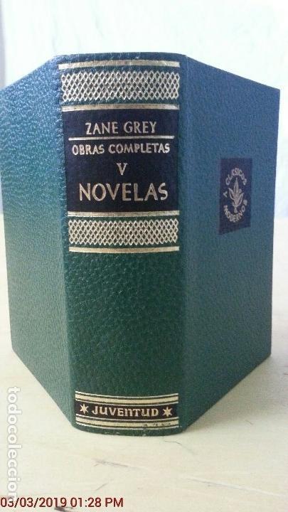 ZANE GREY - OBRAS COMPLETOS - TOMO V - NOVELAS - 1ª EDICIÓN - AÑO 1959 (Libros Antiguos, Raros y Curiosos - Historia - Otros)