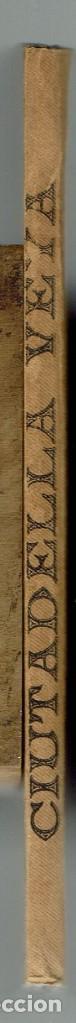 Libros antiguos: CIUTADELLA VEYA, POR JUAN BENEJAM VIVES. AÑO 1909. (MENORCA.1.1) - Foto 3 - 153617586
