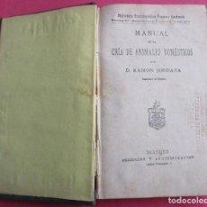 Libros antiguos: MANUAL DE LA CRIA DE ANU¡IMALES DOMÉSTICOS. RAMÓN JORDANA. 1883. TELA. 232 PÁGINAS. 17 X 11 CM.. Lote 153648614