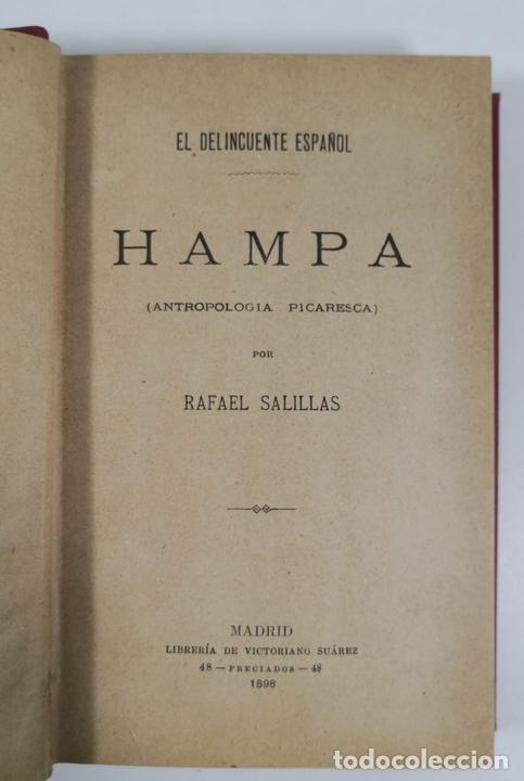 Libros antiguos: EL DELINCUENTE ESPAÑOL. HAMPA. RAFAEL SALILLAS. MADRID. 1898. - Foto 4 - 153658334