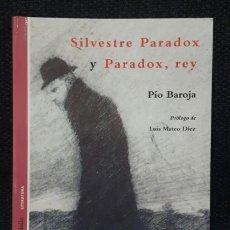Libros antiguos: SILVESTRE PARADOX Y PARADOX REY - LIBRO - TAPA BLANDA - PÍO BAROJA - 1998 - NO CORREOS. Lote 153687458