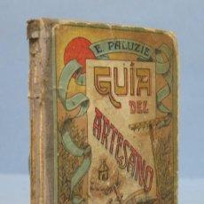 Libros antiguos: GUIA DEL ARTESANO. E. PALUZIE CANTALOZELLA . Lote 153712562