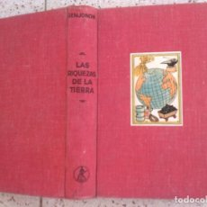Libros antiguos: LIBRO LAS RIQUEZAS DE LA TIERRA POR ,J. SEMJONOW EDITORIAL LABOR 1940 ILUSTRADO 550 PAGINAS. Lote 153721930