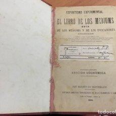 Libros antiguos: EL LIBRO DE LOS MEDIUMS GUIA MEDIUMS Y EVOCADORES. 1896 ALLAN KARDEC (LB36). Lote 153740754