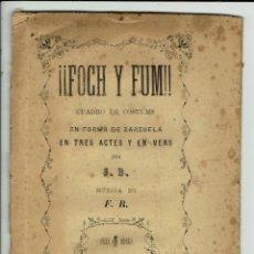 Libros antiguos: FOCH Y FUM, POR JUAN BENEJAM VIVES. AÑO 1885. (MENORCA.1.1). Lote 153750386