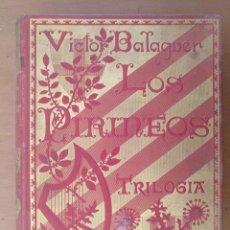 Libros antiguos: LOS PIRINEOS. TRILOGIA VICTOR BALAGUER ORIGINAL VERSO CATALAN Y TRADUCCION EN PROSA CASTELLANA 1902. Lote 153783994