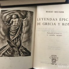 Libros antiguos: CRISOL NUM 26 . MEUNIER - LEYENDAS EPICAS DE GRECIA Y ROMA. Lote 153822942
