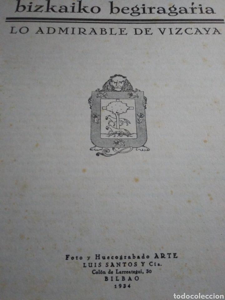 Libros antiguos: BIZKAIKO BEGIRAGARIA. LO ADMIRABLE DE VIZCAYA. HUECOGRABADO ARTE. BILBAO 1934. - Foto 2 - 153851446