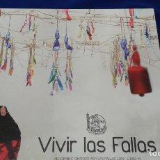 Libros antiguos: VIVIR LAS FALLAS 2009. Lote 153926966