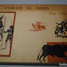 Libros antiguos: FUNCIÓN DE TOROS. VAN HALEN. Lote 153946234