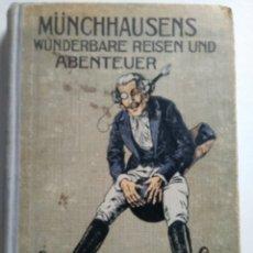 Libros antiguos: MÜNCHHAUSENS. WUNDERBARE REISEN UND ABENTEUER. ANTIGUO LIBRO. EN ALEMAN.. Lote 153959660