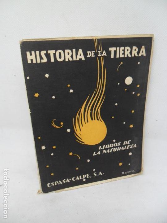 HISTORIA DE LA TIERRA, JUAN DANTÍN CERECEDA, ED. ESPASA-CALPE, 1933 (Libros Antiguos, Raros y Curiosos - Historia - Otros)