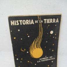 Libros antiguos: HISTORIA DE LA TIERRA, JUAN DANTÍN CERECEDA, ED. ESPASA-CALPE, 1933. Lote 153982758