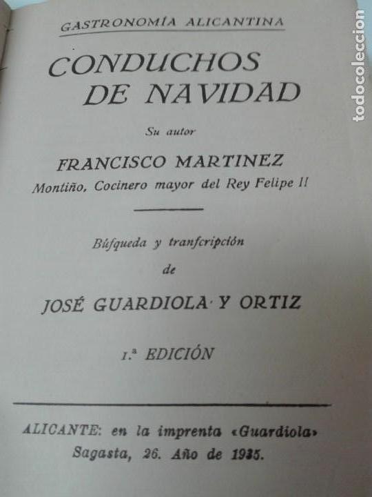 Alte Bücher: GASTRONOMIA ALICANTINA GUARDIOLA ORTIZ FIRMADO POR EL AUTOR MUY RARO - Foto 5 - 154008294