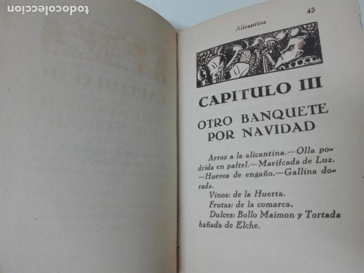 Alte Bücher: GASTRONOMIA ALICANTINA GUARDIOLA ORTIZ FIRMADO POR EL AUTOR MUY RARO - Foto 7 - 154008294