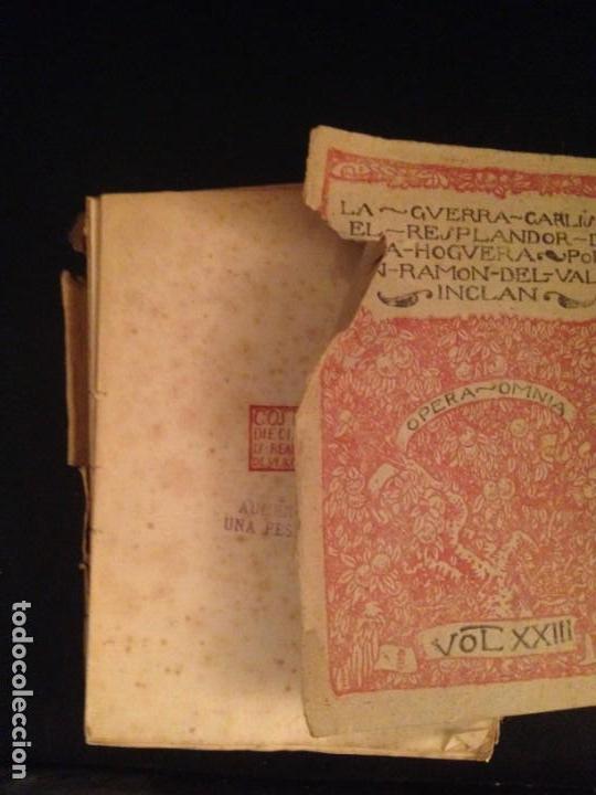 Libros antiguos: LA GUERRA CARLISTA. EL RESPLANDOR DE LA HOGUERA - RAMON DEL VALLE-INCLAN, 1920 - Foto 2 - 154033998