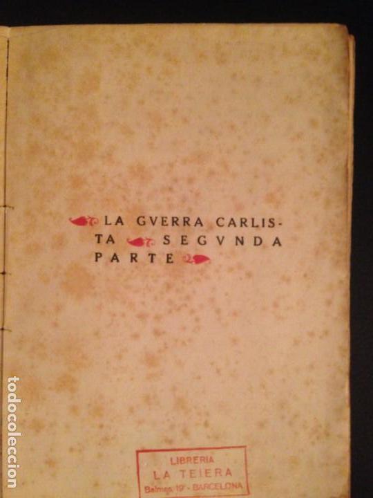 Libros antiguos: LA GUERRA CARLISTA. EL RESPLANDOR DE LA HOGUERA - RAMON DEL VALLE-INCLAN, 1920 - Foto 3 - 154033998