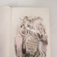 Libros antiguos: MUSES ET FEES HISTOIRE DES FEMMES MYTHOLOGIQUES. PAR G. STAAL. Lote 154039241