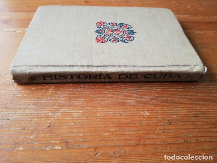 Libros antiguos: Nociones de Historia de Cuba. Vidal Morales y Morales. La Habana. 1904. - Foto 3 - 154097630