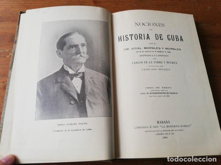 Libros antiguos: Nociones de Historia de Cuba. Vidal Morales y Morales. La Habana. 1904. - Foto 5 - 154097630