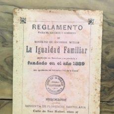 Libros antiguos: REGLAMENTO DEL MONTE-PIO DE SOCORROS MÚTUOS LA IGUALDAD FAMILIAR.. Lote 123150634