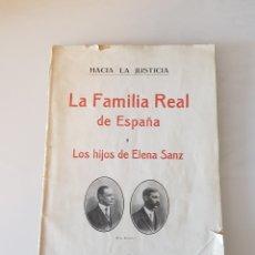Libri antichi: LA FAMILIA REAL DE ESPAÑA Y LOS HIJOS DE ELENA SANZ. Lote 154154638