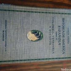 Libros antiguos: HISTORIA DE AMÉRICA ESPAÑOLA. CARLOS PEREYRA. TOMO VI. Lote 154170226
