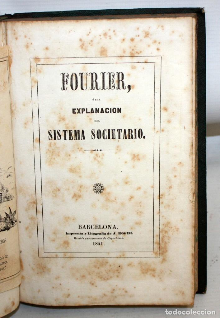 EXPLANACION DEL SISTEMA SOCIETARIO-CARLOS FOURIER-1841. (Libros Antiguos, Raros y Curiosos - Ciencias, Manuales y Oficios - Otros)