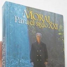 Libros antiguos: MORAL PARA EL SIGLO XXI - JOHN BAINES. Lote 154288486