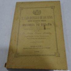 Libros antiguos: EL FARO HISTÓRICO DE LOS NIÑOS D. JUAN CRUZ BUSTO. 1899 LOGROÑO IMPRENTA EL RIOJANO. Lote 154323542