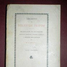 Libros antiguos: RETANA, W. E.: ARCHIVO DEL BIBLIÓFILO FILIPINO TOMO PRIMERO (I) 1895 FILIPINAS. Lote 154335794