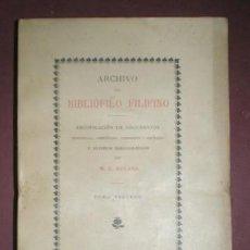 Libros antiguos: RETANA, W. E.: ARCHIVO DEL BIBLIÓFILO FILIPINO TOMO TERCERO (III) 1897 FILIPINAS. Lote 154336226