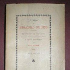 Libros antiguos: RETANA, W. E.: ARCHIVO DEL BIBLIÓFILO FILIPINO TOMO CUARTO (IV) 1898 FILIPINAS. Lote 154336698