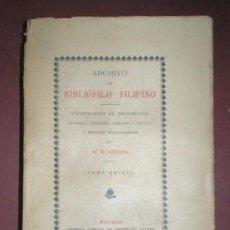 Libros antiguos: RETANA, W. E.: ARCHIVO DEL BIBLIÓFILO FILIPINO TOMO QUINTO (V) 1905 FILIPINAS. Lote 154337074