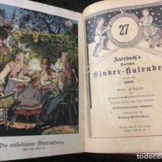 Libros antiguos: EL CALENDARIO INFANTIL ALEMÁN 27 DE AUERBACH, HASTA EL AÑO 1909, BOETTICHER, GEORG. MUY RARO. Lote 154352966