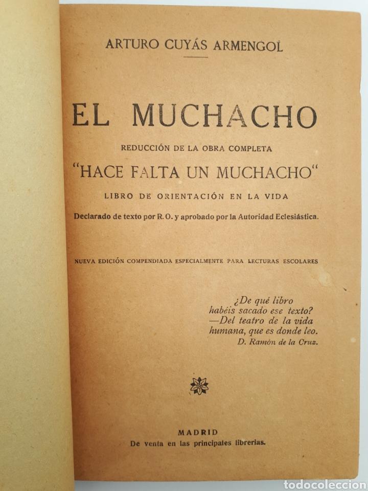 Libros antiguos: EL MUCHACHO. Libro de lectura instructiva,Educativa y amena. Arturo Cuyás Armengol. 1918 - Foto 7 - 154374166