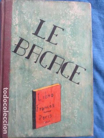 LE BAGAGE LITTERARIRE DE LA JEUNE FILLE (EN FRANCES) (Libros Antiguos, Raros y Curiosos - Otros Idiomas)