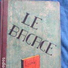 Libros antiguos: LE BAGAGE LITTERARIRE DE LA JEUNE FILLE (EN FRANCES). Lote 154432614