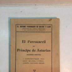 Libros antiguos: ELOY LUIS ANDRÉ: EL FERROCARRIL DEL PRÍNCIPE DE ASTURIAS (ZAMORA-ORENSE) (1923). Lote 154443834