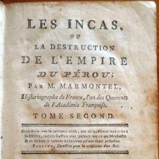 Libros antiguos: MARMONTEL: LOS INCAS O LA DESTRUCCIÓN DEL IMPERIO DE PERÚ. PARÍS, 1777. Lote 154454382