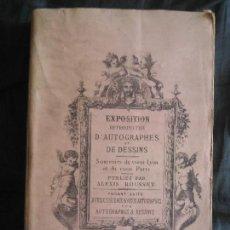 Libros antiguos: ALEXIS ROUSSET: EXPOSITION RETROSPECTIVE D'AUTOGRAPHES ET DESSINS, SOUVENIRS DU VIEUX LYON .... Lote 154479426