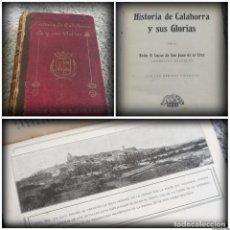Libros antiguos: HISTORIA DE CALAHORRA Y SUS GLORIAS (1925) - LUCAS DE SAN JUAN DE LA CRUZ. Lote 154488570